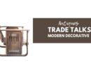 Modern Decorative – Antiques Trade Talks